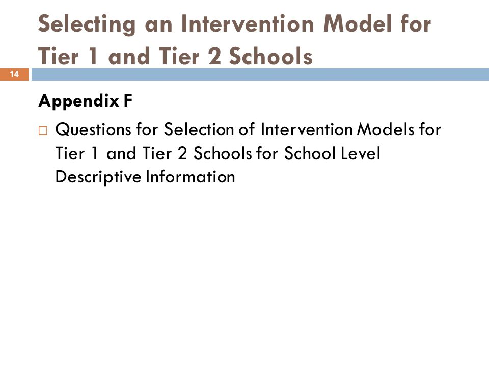 Selecting an Intervention Model for Tier 1 and Tier 2 Schools