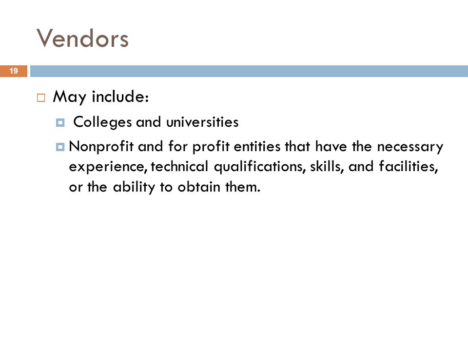 Vendors May include: Colleges and universities