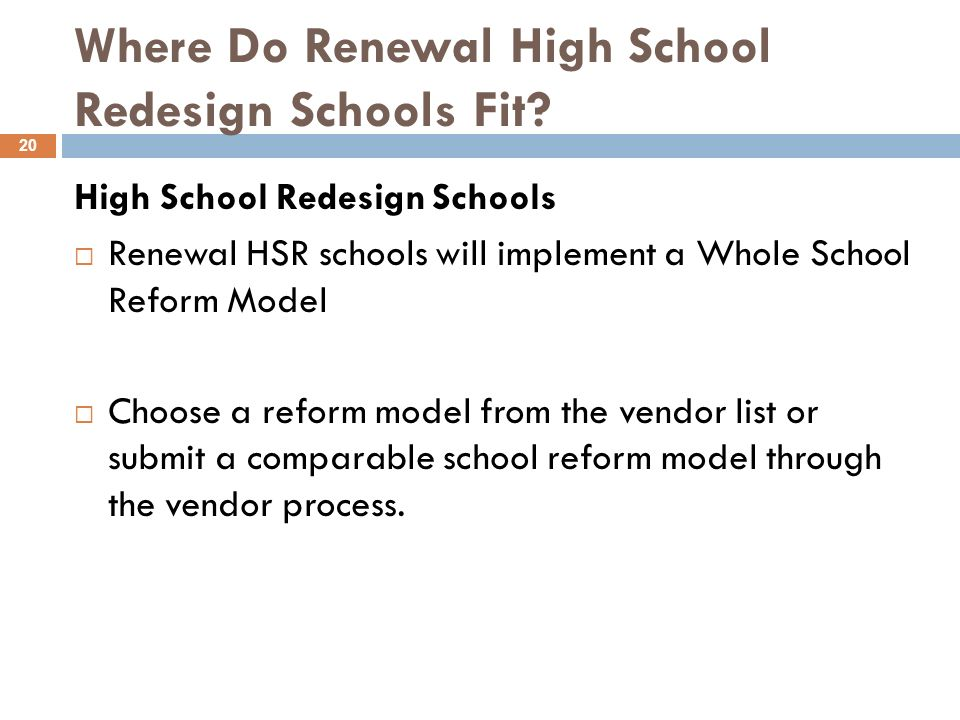 Where Do Renewal High School Redesign Schools Fit