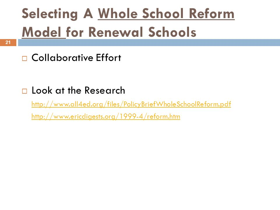 Selecting A Whole School Reform Model for Renewal Schools