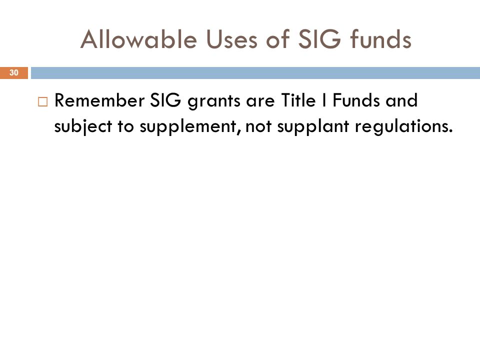 Allowable Uses of SIG funds