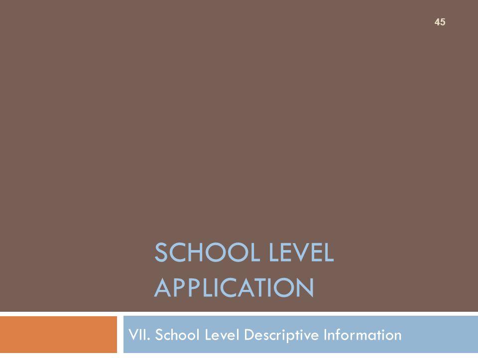 School Level Application