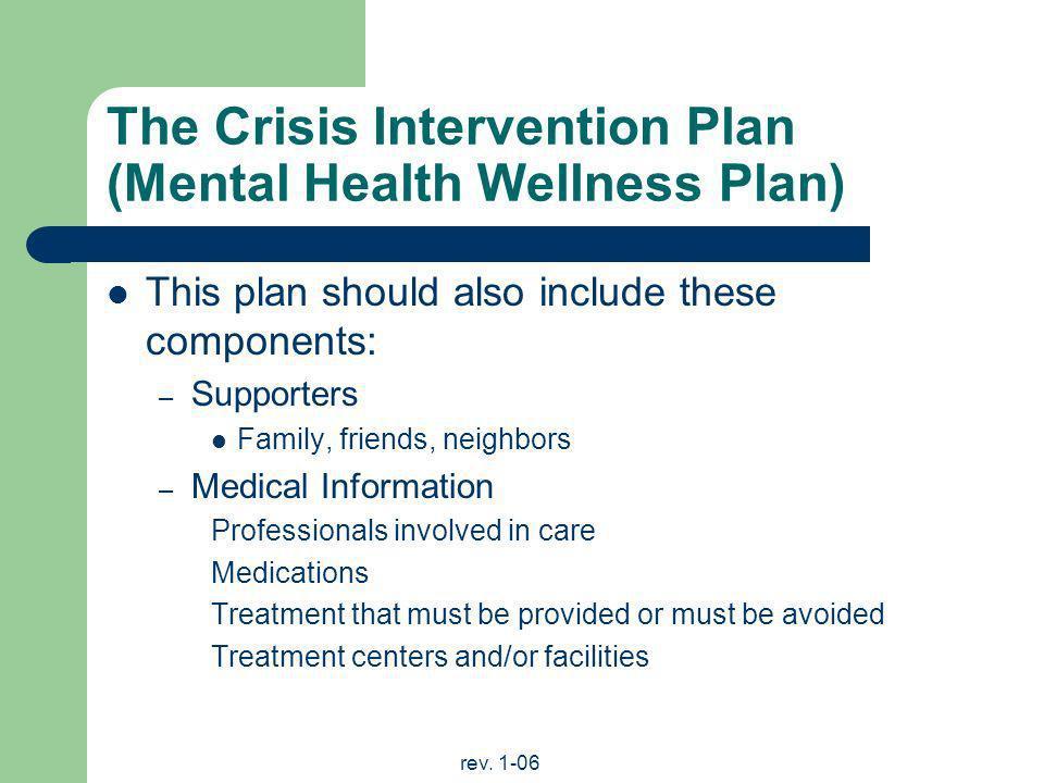 The Crisis Intervention Plan (Mental Health Wellness Plan)
