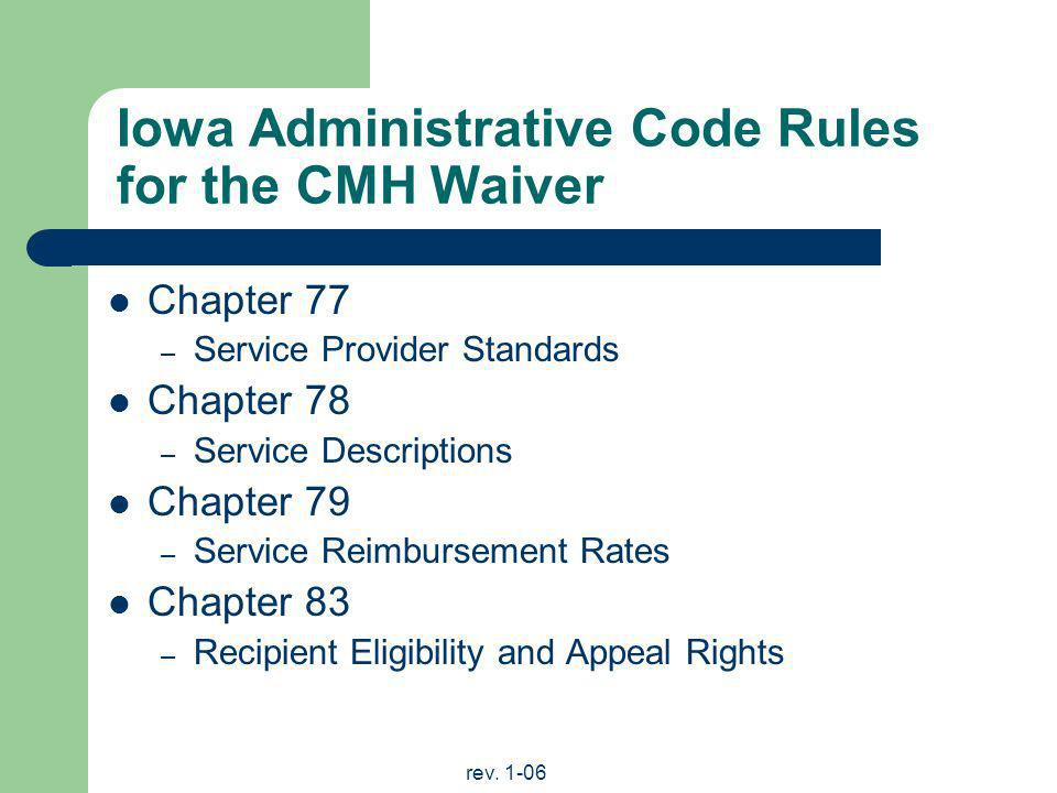 Iowa Administrative Code Rules for the CMH Waiver