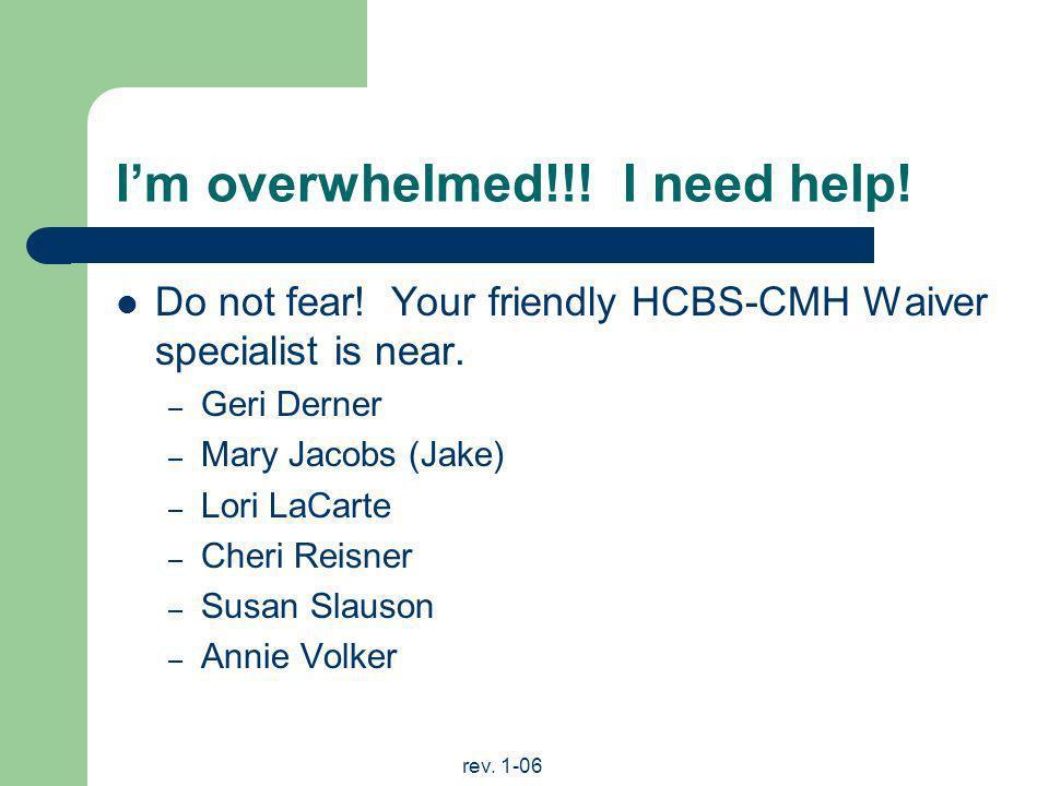 I'm overwhelmed!!! I need help!