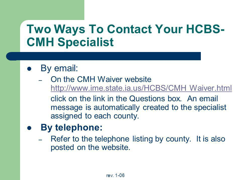 Two Ways To Contact Your HCBS-CMH Specialist