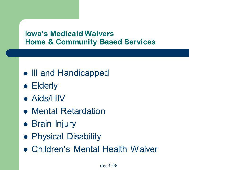 Iowa's Medicaid Waivers Home & Community Based Services