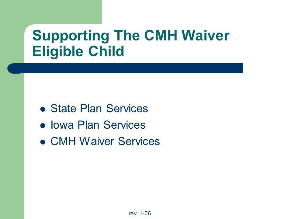 Supporting The CMH Waiver Eligible Child