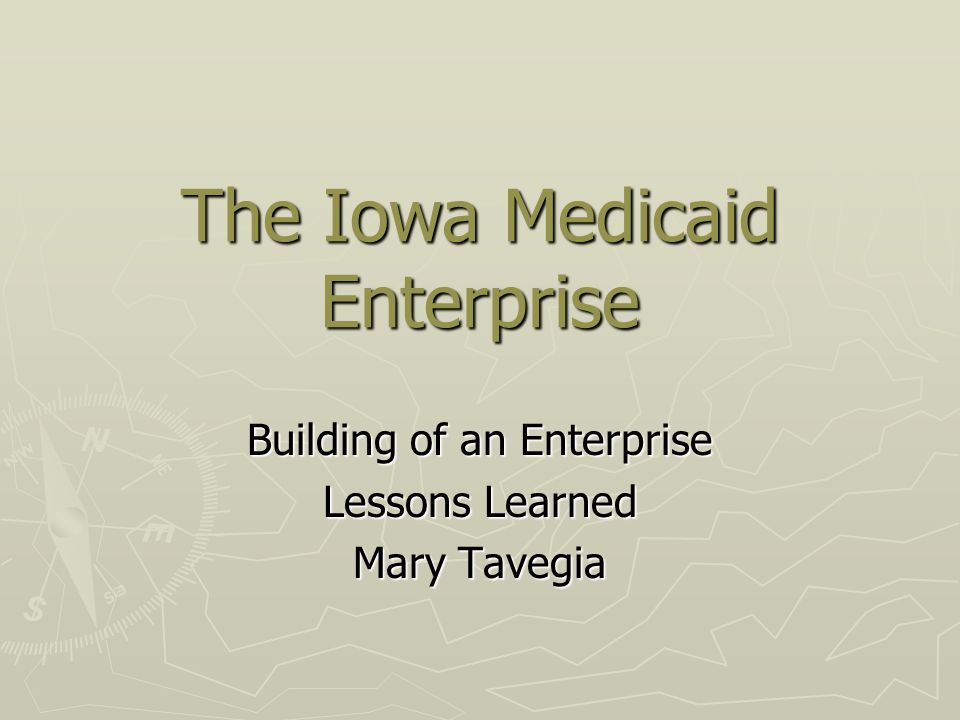 The Iowa Medicaid Enterprise