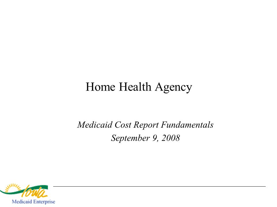 Medicaid Cost Report Fundamentals September 9, 2008