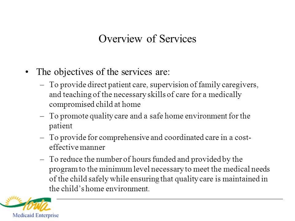 Overview of Services The objectives of the services are: