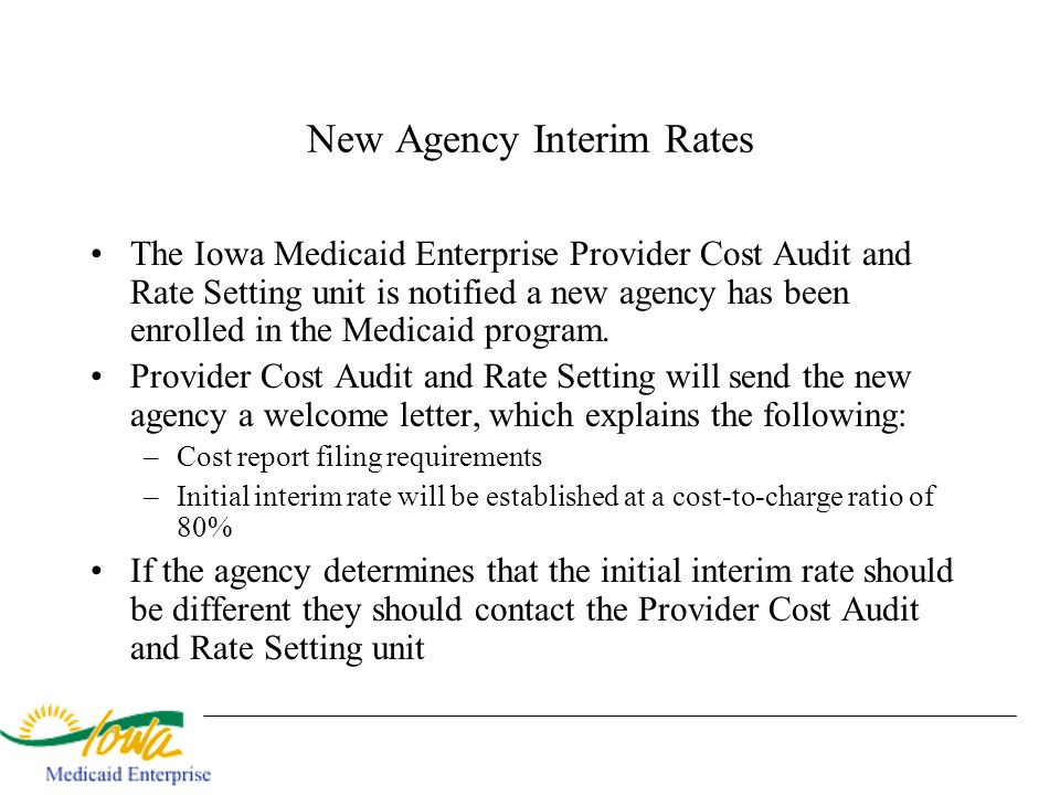 New Agency Interim Rates