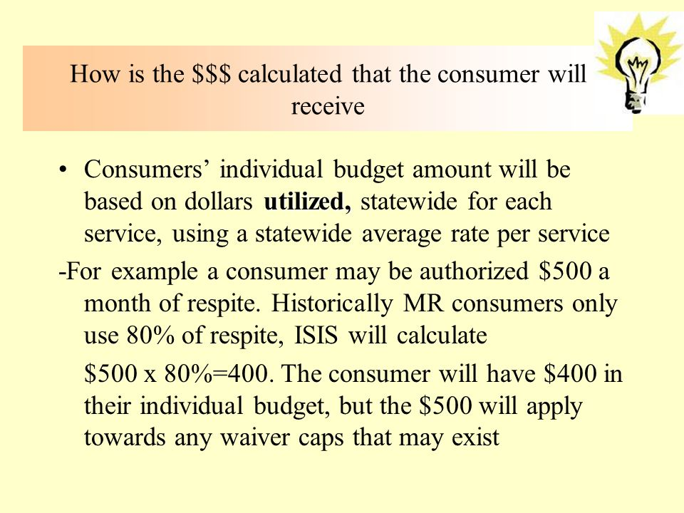 How is the $$$ calculated that the consumer will receive