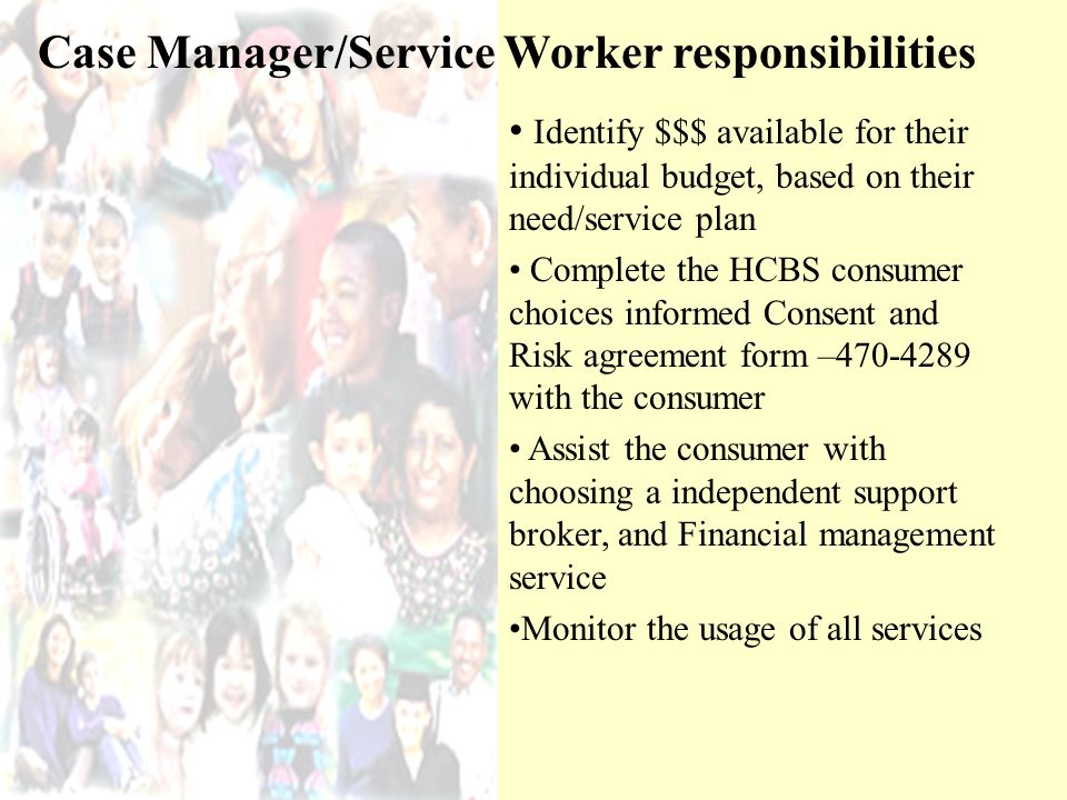 Case Manager/Service Worker responsibilities