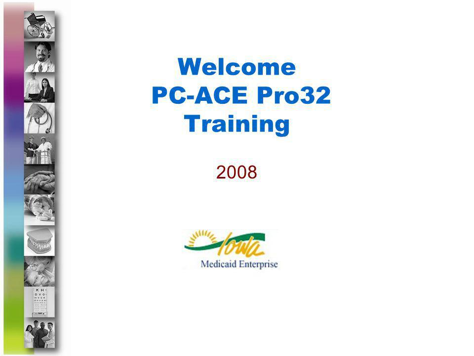 Welcome PC-ACE Pro32 Training