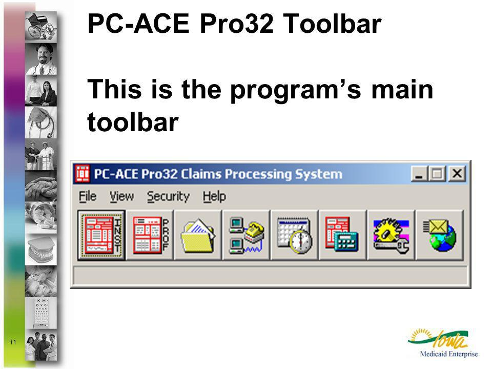PC-ACE Pro32 Toolbar This is the program's main toolbar
