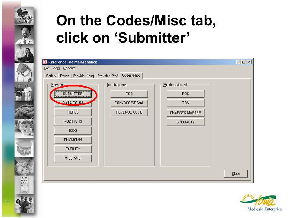 On the Codes/Misc tab, click on 'Submitter'