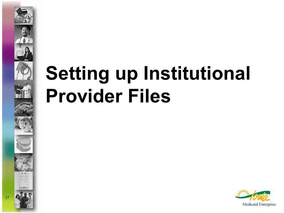 Setting up Institutional Provider Files