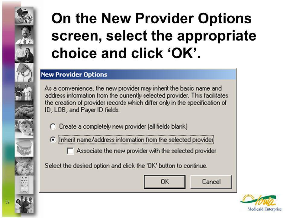 On the New Provider Options screen, select the appropriate choice and click 'OK'.