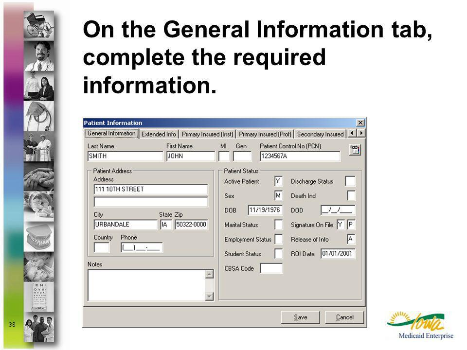 On the General Information tab, complete the required information.