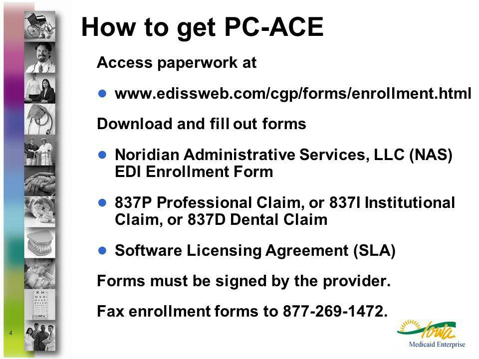 How to get PC-ACE Access paperwork at