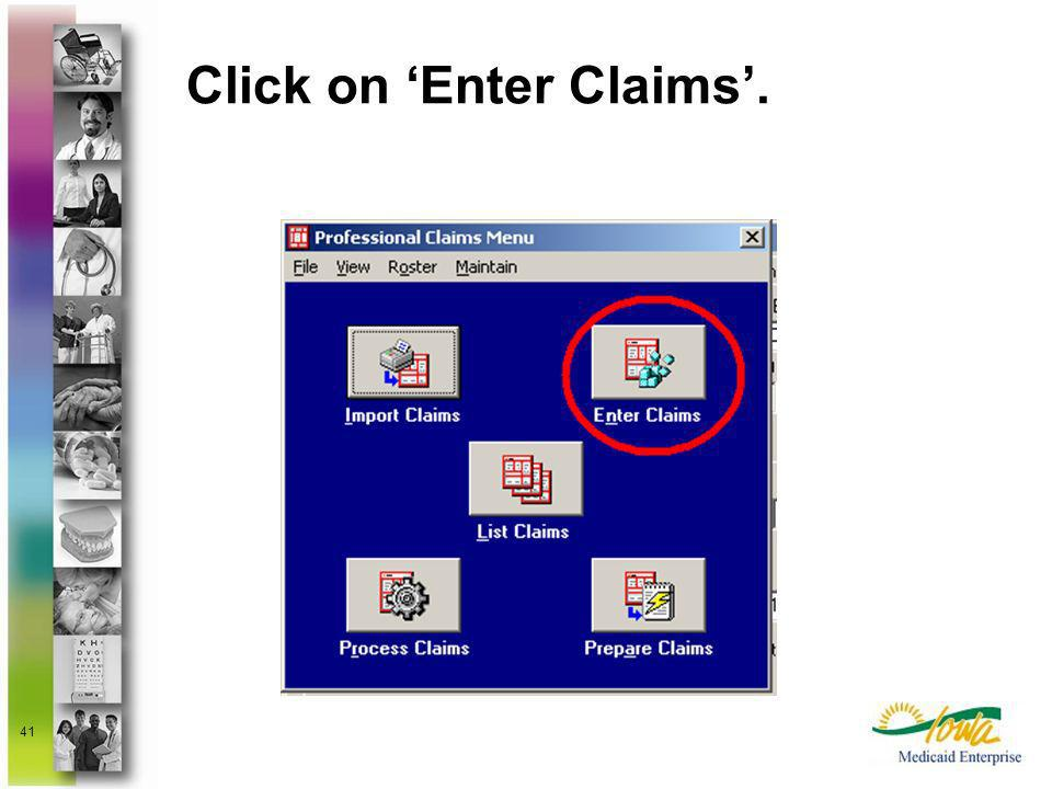 Click on 'Enter Claims'.