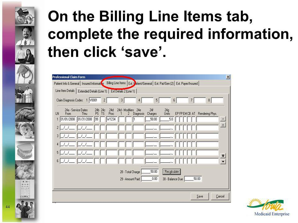 On the Billing Line Items tab, complete the required information, then click 'save'.