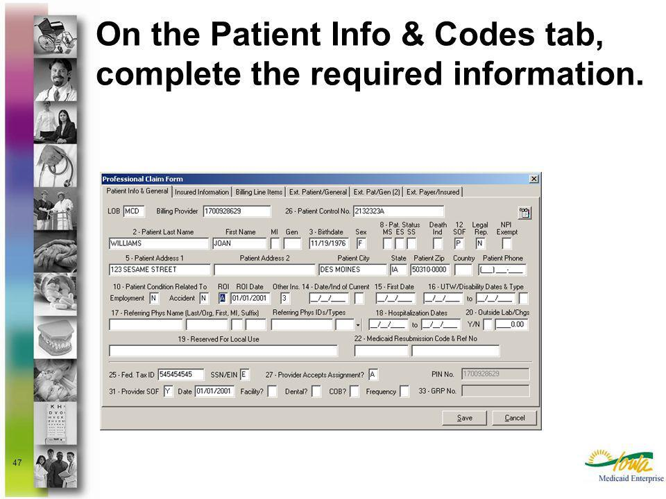 On the Patient Info & Codes tab, complete the required information.