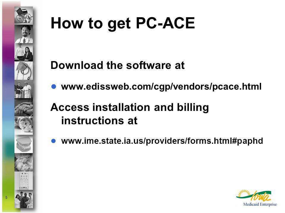 How to get PC-ACE Download the software at
