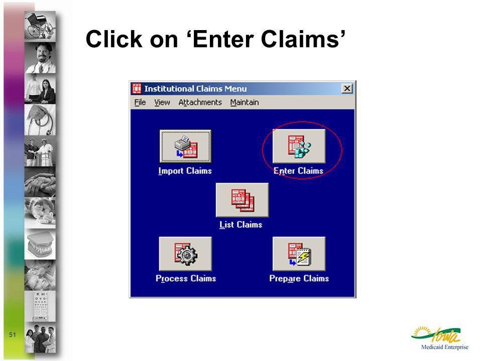 Click on 'Enter Claims'