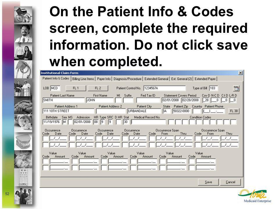 On the Patient Info & Codes screen, complete the required information