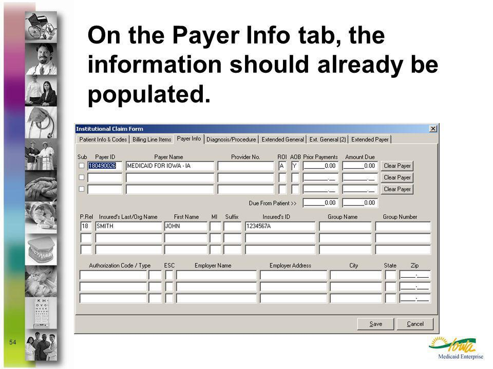 On the Payer Info tab, the information should already be populated.