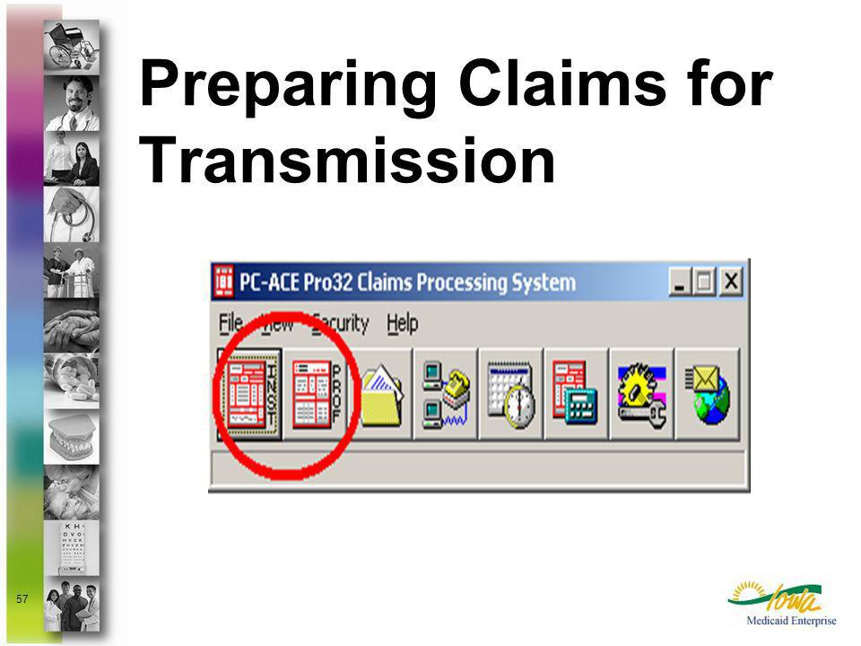 Preparing Claims for Transmission