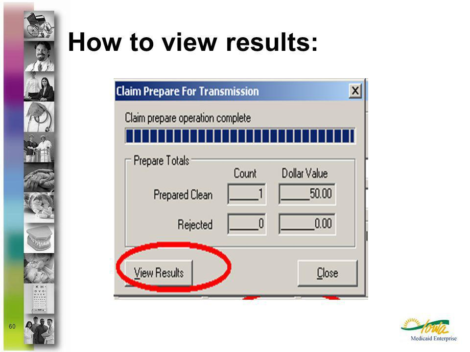 How to view results: