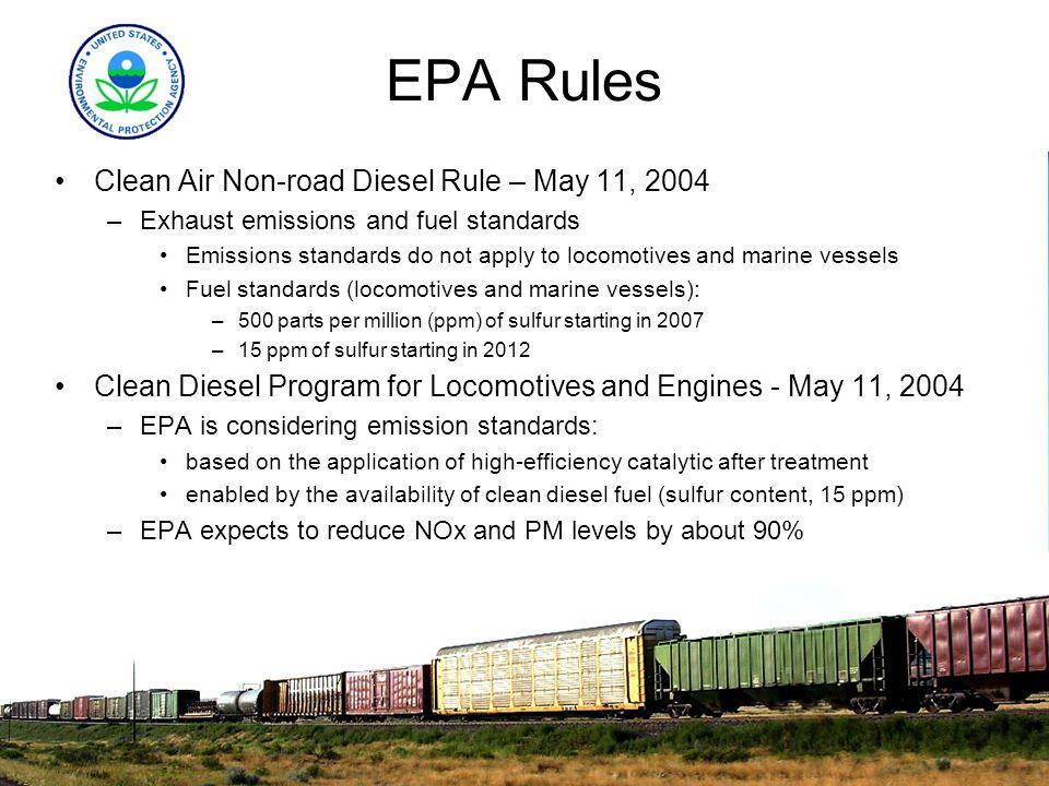 EPA Rules Clean Air Non-road Diesel Rule – May 11, 2004