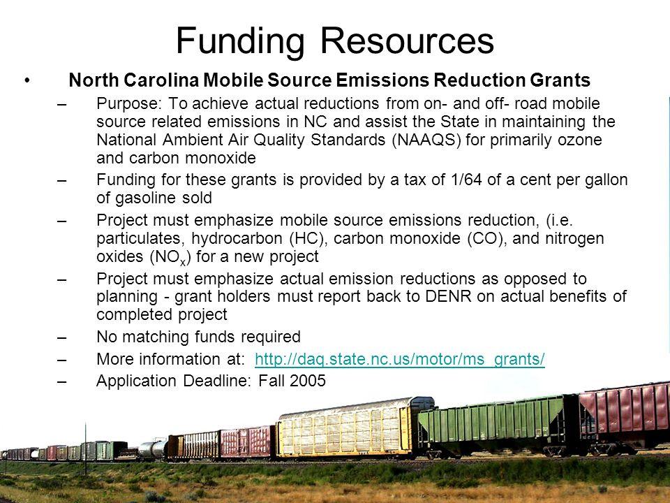 Funding ResourcesNorth Carolina Mobile Source Emissions Reduction Grants.