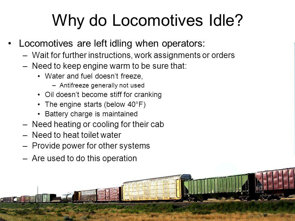 Why do Locomotives Idle