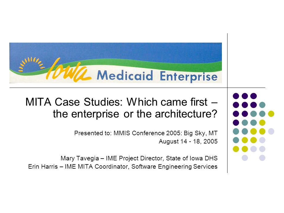 MITA Case Studies: Which came first – the enterprise or the architecture