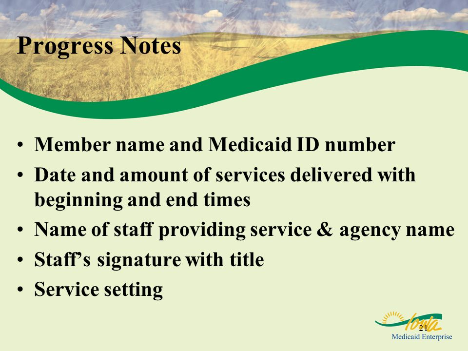 Progress Notes Member name and Medicaid ID number