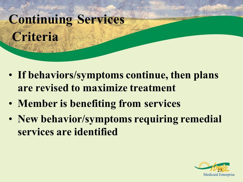 Continuing Services Criteria