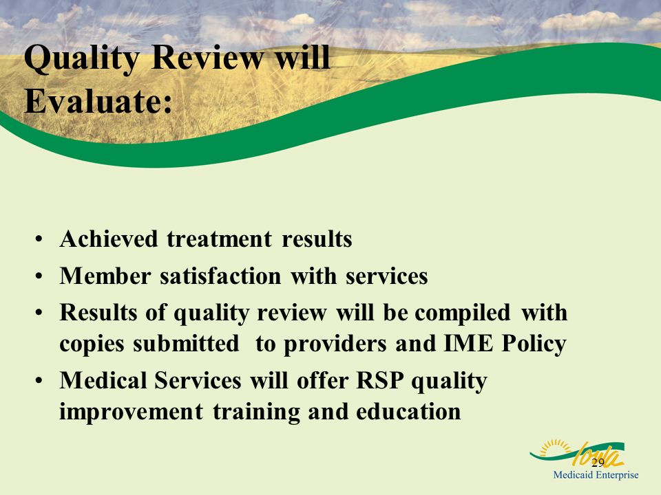 Quality Review will Evaluate: