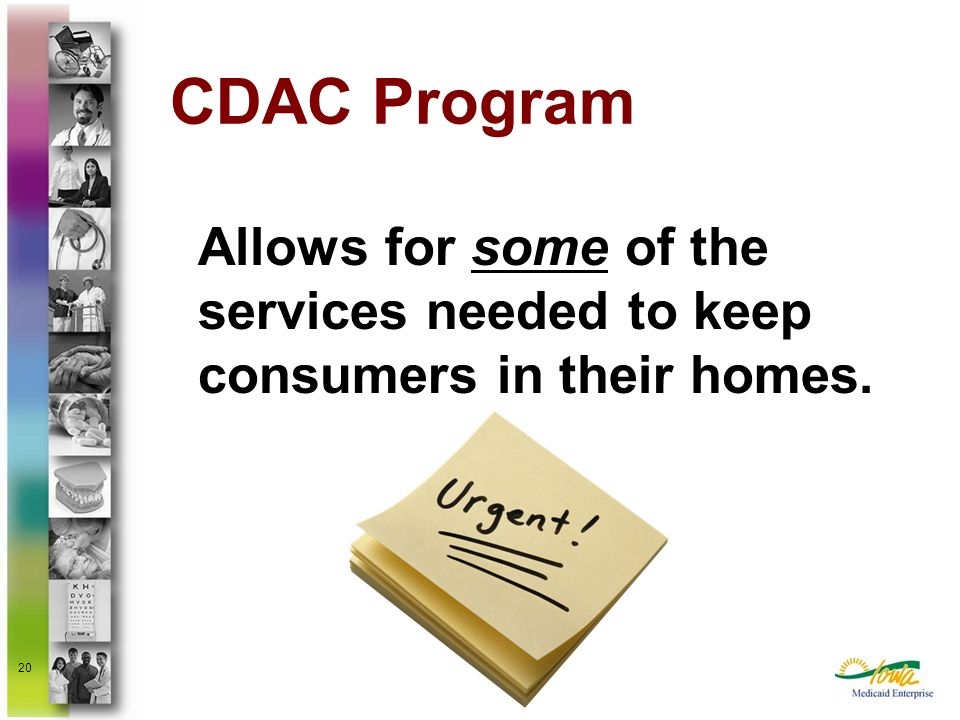 CDAC Program Allows for some of the services needed to keep consumers in their homes.