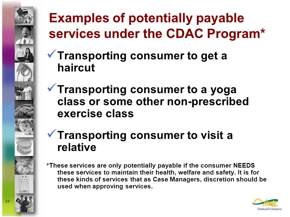 Examples of potentially payable services under the CDAC Program*