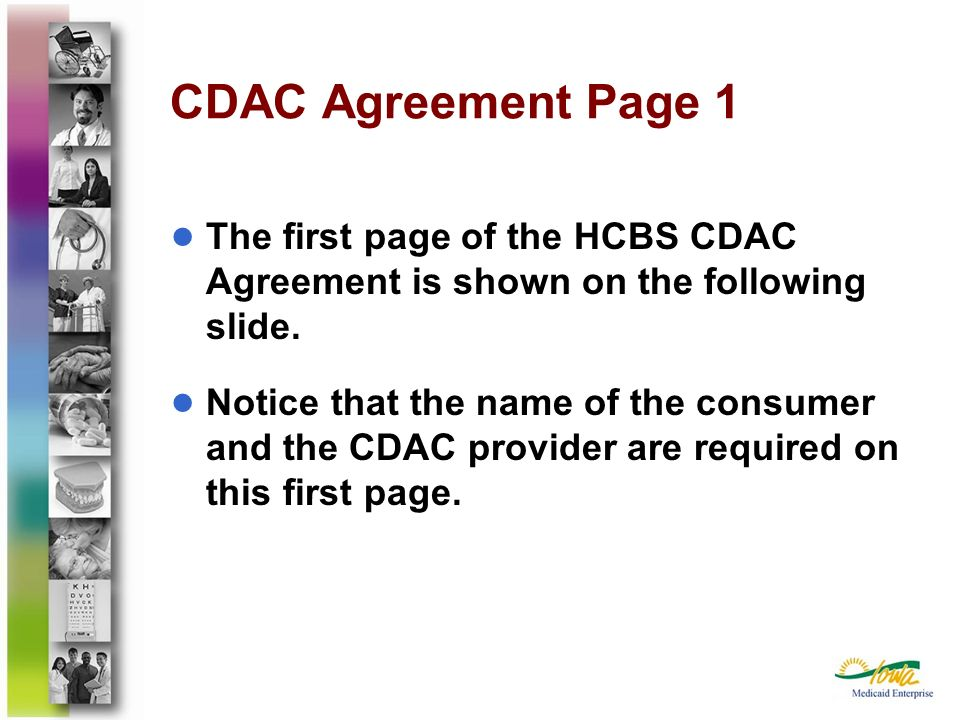CDAC Agreement Page 1The first page of the HCBS CDAC Agreement is shown on the following slide.