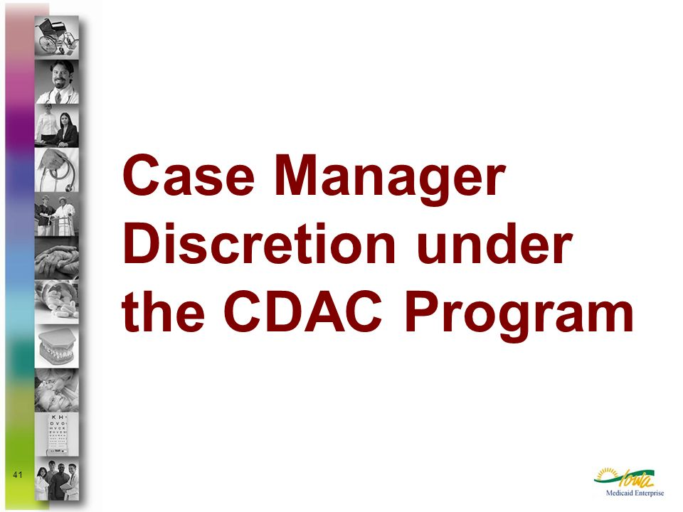 Case Manager Discretion under the CDAC Program