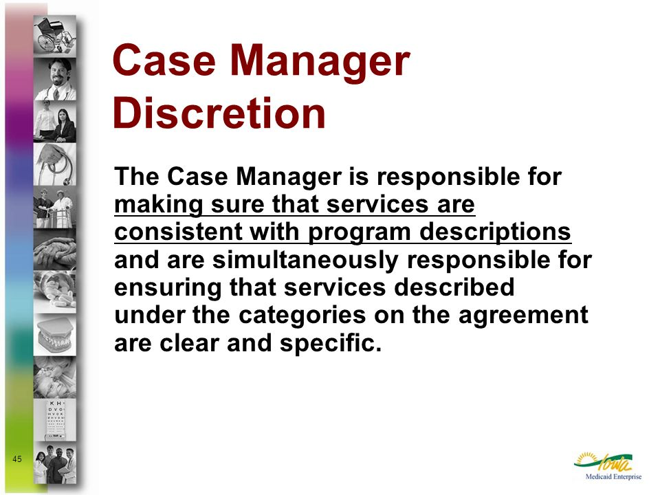 Case Manager Discretion
