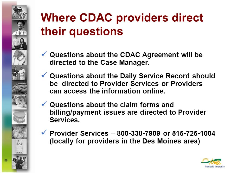 Where CDAC providers direct their questions