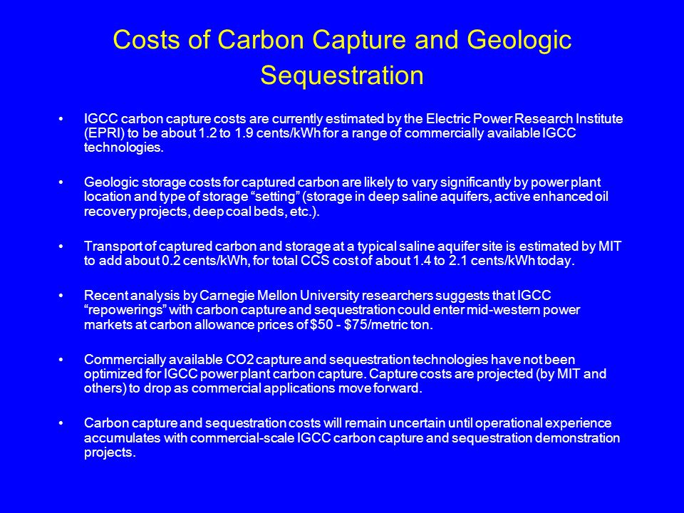 Costs of Carbon Capture and Geologic Sequestration