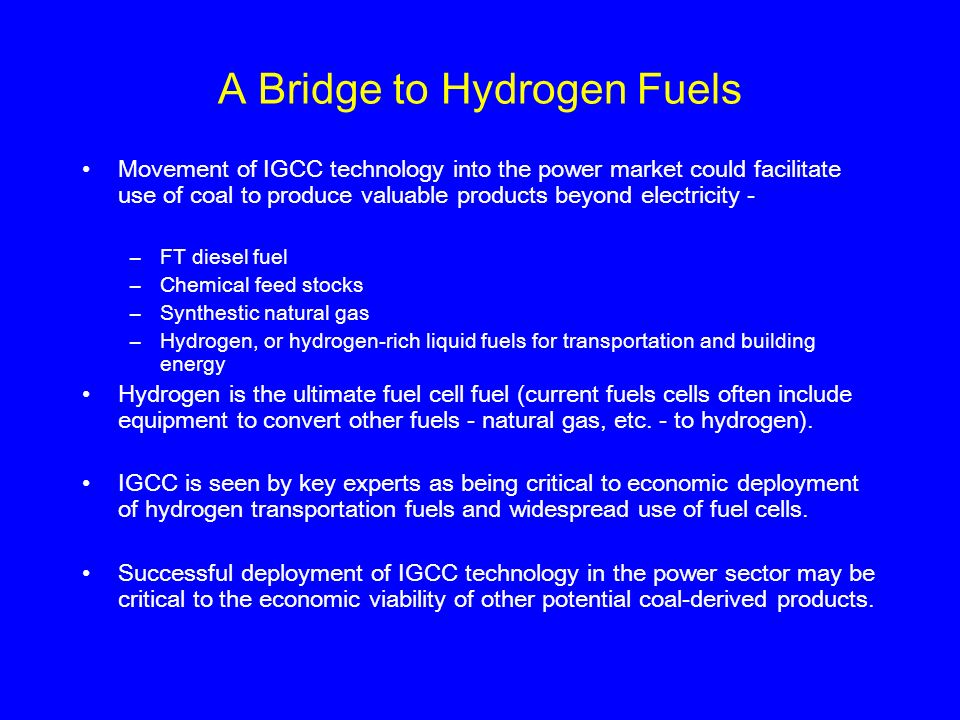 A Bridge to Hydrogen Fuels