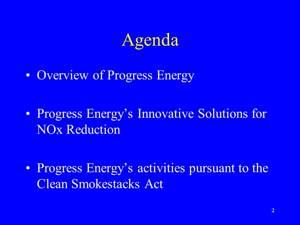 Agenda Overview of Progress Energy